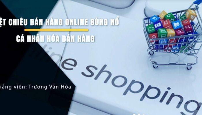 Khóa học 46 chiến lược bán hàng bùng nổ doanh số trên internet