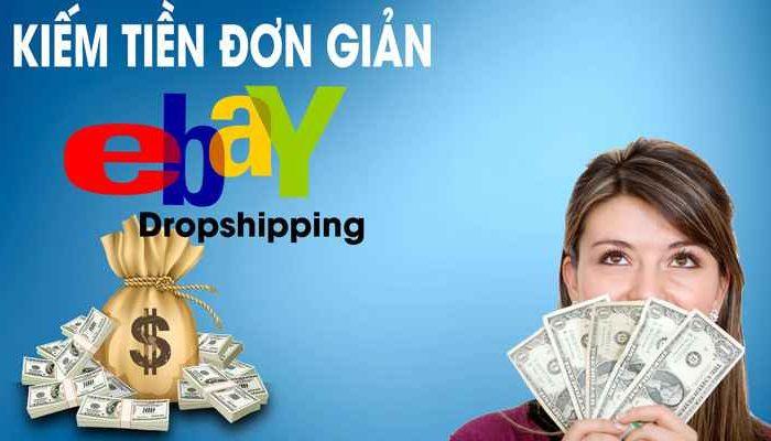 Khóa học kiếm tiền với Ebay Dropshipping