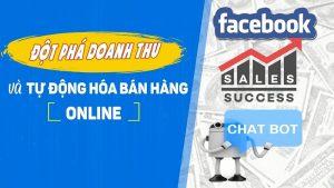 Khóa học đột phá doanh thu Online và Chatbot tự động hóa bán hàng
