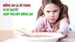 Khóa học 10 Bí quyết giúp trẻ hết biếng ăn