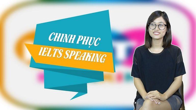 Khóa học chiến thuật chinh phục IELTS Speaking