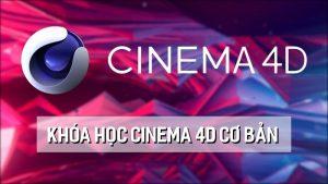 Khóa học Cinema 4D cơ bản