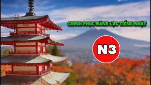 Khóa học chinh phục kỳ thi năng lực tiếng Nhật N3