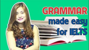Khóa học Grammar made easy for IELTS