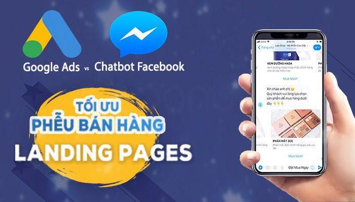 Khóa học Google Ads kết hợp chatbot facebook