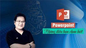 Khóa học Powerpoint – Những điều bạn chưa biết