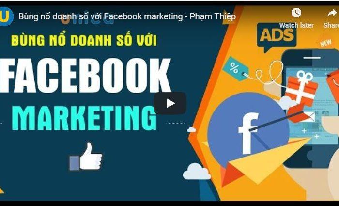Khóa học bùng nổ doanh số với facebook marketing