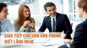 Khóa học giao tiếp cho dân văn phòng - Biết lắng nghe