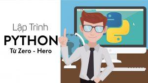 Khóa học lập Trình Python Từ Zero – Hero