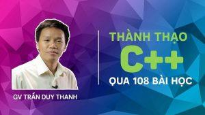 Khóa học thành thạo C++ qua 108 bài học