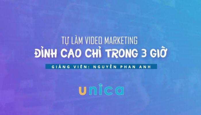Tự làm video Marketing đỉnh cao chỉ trong 3 giờ