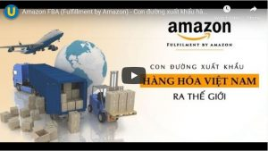 Khóa học Amazon FBA (Fulfillment by Amazon)