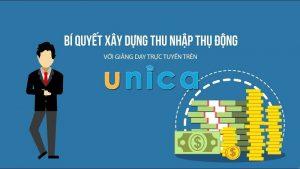 Bí quyết xây dựng thu nhập thụ động với giảng dạy trực tuyến trên Unica.vn
