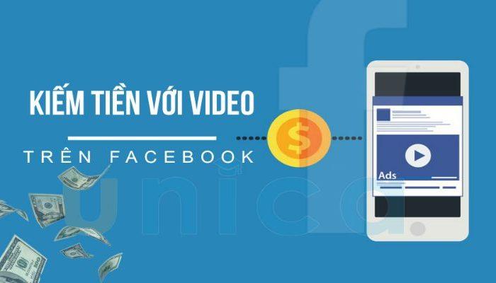 Hướng dẫn kiếm tiền với video trên Facebook