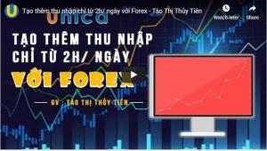 Tạo thêm thu nhập chỉ từ 2h/ ngày với Forex
