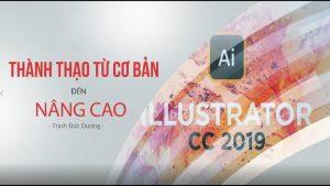 Adobe Illustrator cc 2019 - Thành thạo từ cơ bản đến nâng cao