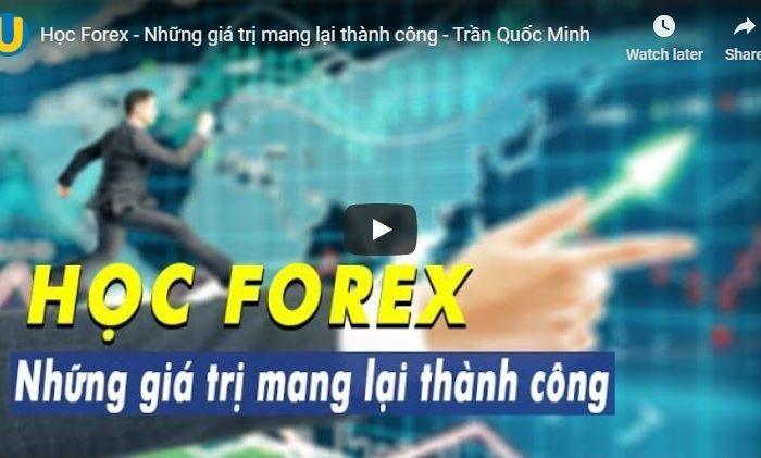 Khóa học Forex - Những giá trị mang lại thành công