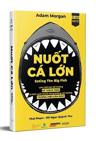 Nuốt Cá Lớn - Eating The Big Fish