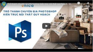 Trở thành chuyên gia photoshop kiến trúc nội thất quy hoạch