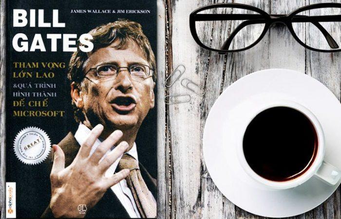 Bill Gates - Tham Vọng Lớn Lao Và Quá Trình Hình Thành Đế Chế Microsoft