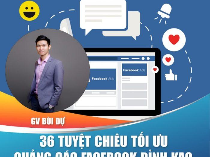 36 Tuyệt Chiêu Tối Ưu Quảng Cáo Facebook Đỉnh KAO