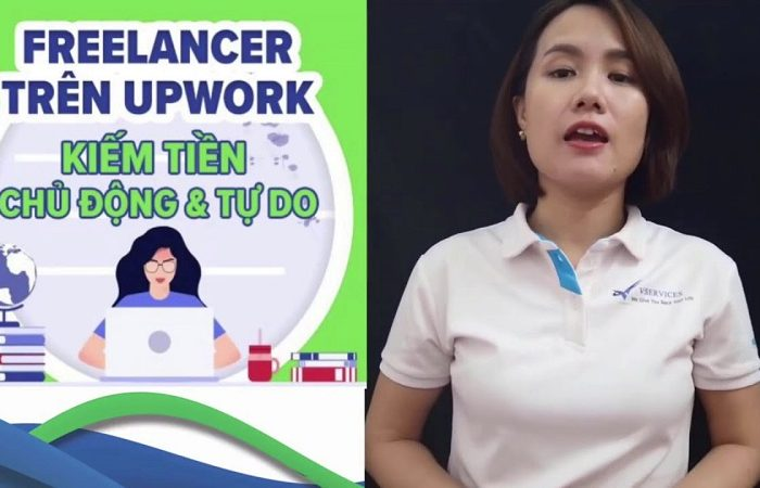 Khóa học Freelancer trên Upwork - Kiếm tiền chủ động và tự do