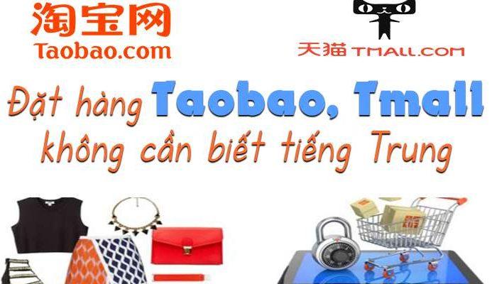 Nhập hàng Trung Quốc Taobao, Tmall, 1688 Không cần biết Tiếng Trung