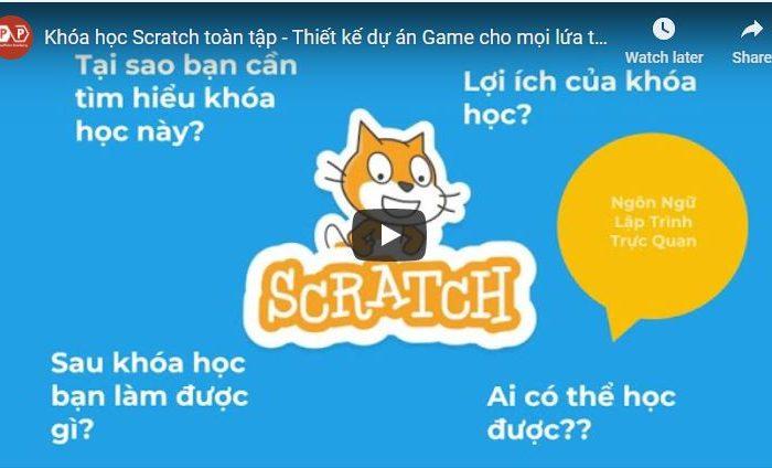 Học Scratch toàn tập - Thiết kế dự án Game cho mọi lứa tuổi