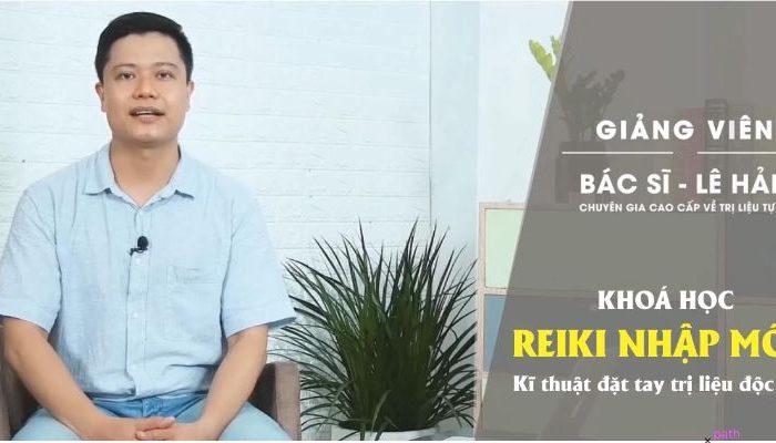 Khóa học Reiki nhập môn - Kĩ thuật đặt tay trị liệu độc đáo
