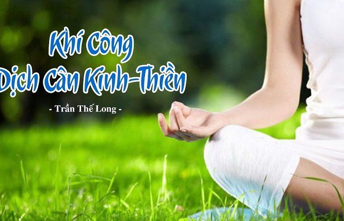 Khóa học Khí Công Dịch Cân Kinh - Thiền