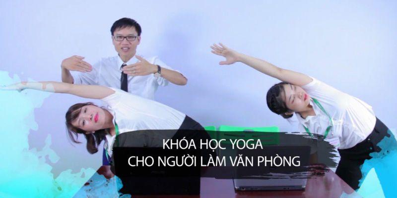 Khóa học liệu pháp Yoga cho dân văn phòng