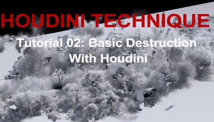 Khóa học Basic Destruction With Houdini