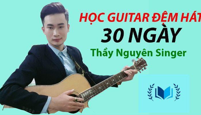 Khóa học guitar đệm hát 30 ngày