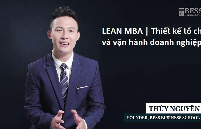Khóa học LEAN MBA - Thiết kế tổ chức và vận hành doanh nghiệp