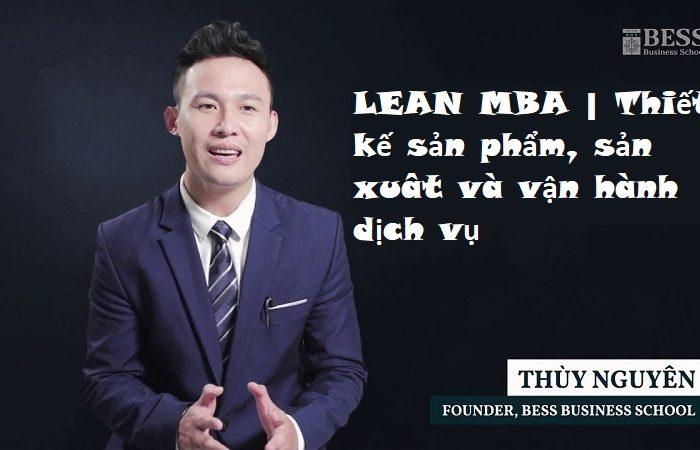 Khóa học LEAN MBA - Thiết kế sản phẩm, sản xuât và vận hành dịch vụ