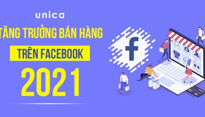 Khóa học tăng trưởng bán hàng trên Facebook 2021