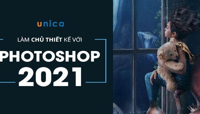 Khóa học làm chủ thiết kế với Photoshop 2021