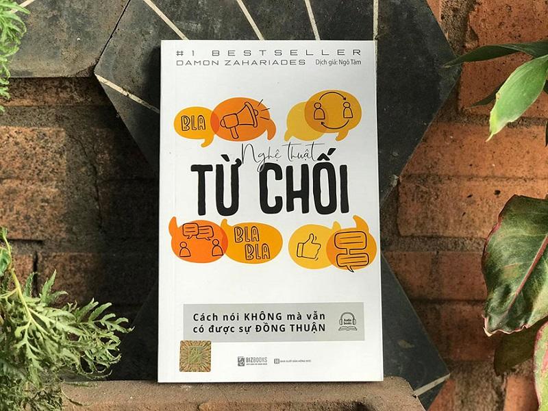Review sách Nghệ Thuật Từ Chối - Cách Nói Không Mà Vẫn Có Được Sự Đồng Thuận