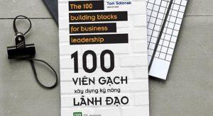 Review sách 100 Viên Gạch Xây Dựng Kỹ Năng Lãnh Đạo