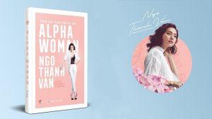 Review sách Alpha Woman - Thành Công Ngoài Vùng An Toàn