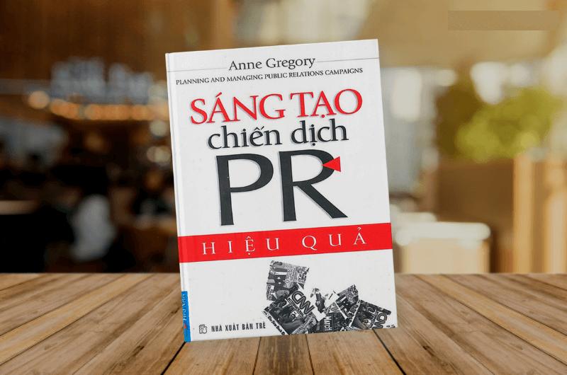 Review sách Sáng Tạo Chiến Dịch PR Hiệu Quả