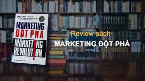 Review sách Marketing Đột Phá
